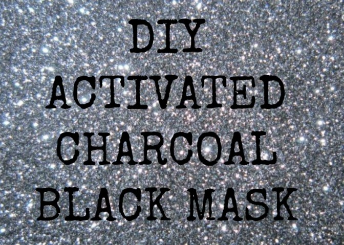 DIY Beauty Project: Activated Charcoal 'Black Mask'